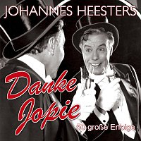 Johannes Heesters – Danke Jopie