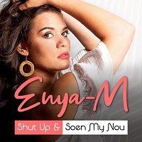 Shut Up & Soen My Nou