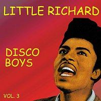 Little Richard – Disco Boys Vol.  3