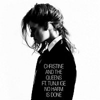 Christine, The Queens, Tunji Ige – No Harm Is Done (feat. Tunji Ige)