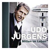 Udo Jürgens – Mitten im Leben
