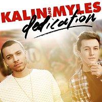 Kalin And Myles – Dedication