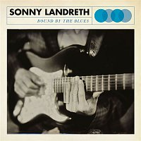 Sonny Landreth – Bound By The Blues