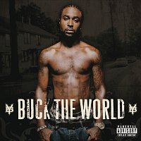 Young Buck – Buck The World