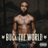 Young Buck – Buck The World