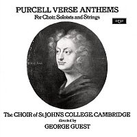Choir Of St. John's College, Cambridge, Paul Esswood, Ian Partridge, Stafford Dean – Purcell: Verse Anthems