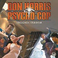 Don Harris - Psycho Cop – 08: Triaden-Terror
