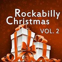 Různí interpreti – Rockabilly Christmas, Vol. 2