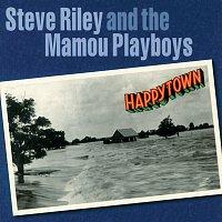 Steve Riley & The Mamou Playboys – Happytown