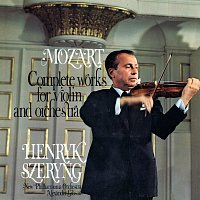 Henryk Szeryng, New Philharmonia Orchestra, Sir Alexander Gibson – Mozart: Complete Works for Violin and Orchestra