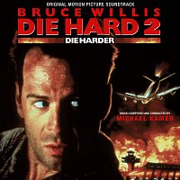 Michael Kamen – Die Hard 2: Die Harder [Original Motion Picture Soundtrack]