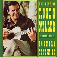 Roger Miller – The Best Of Roger Miller, Volume One: Country Tunesmith