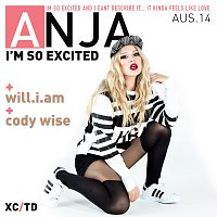 Anja Nissen, will.i.am, Cody Wise – I'm So Excited