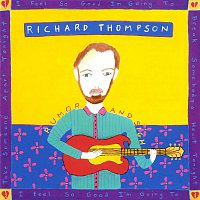 Richard Thompson – Rumor And Sigh