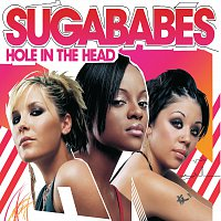 Sugababes – Hole In The Head