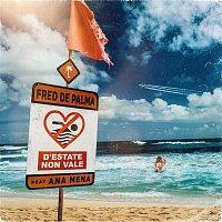 Fred De Palma – D'estate non vale (feat. Ana Mena)