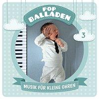 Musik fur kleine Ohren – 03: Pop-Balladen