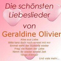 Geraldine Olivier – Die schonsten Liebeslieder von Geraldine Olivier