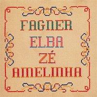 Various  Artists – Fagner, Elba, Zé, Amelinha