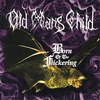 Old Man's Child – Born of the Flickering