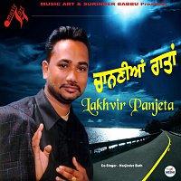 Lakhveer Panjeta, Harjinder Bath – Channian Rataan