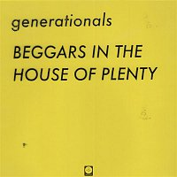 Generationals – Beggars in the House of Plenty