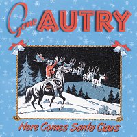 Gene Autry – Here Comes Santa Claus