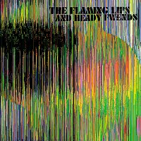 The Flaming Lips – The Flaming Lips And Heady Fwends