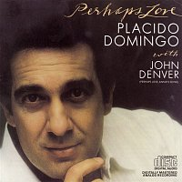 John Denver, Plácido Domingo, Lee Holdridge – Perhaps Love