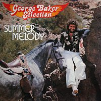 George Baker Selection – Summer Melody [Remastered]