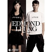 Edmond Leung – Effort & Love