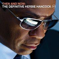 Přední strana obalu CD Then And Now: The Definitive Herbie Hancock