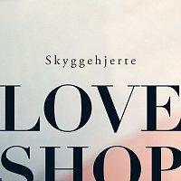 Love Shop – Skyggehjerte