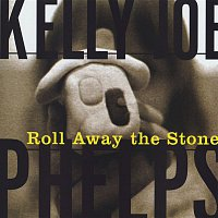 Kelly Joe Phelps – Roll Away The Stone