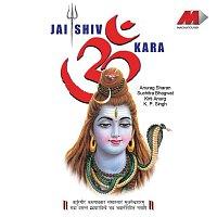 Anurag Sharan, Suchitra Bhagwat – Jai Shiv Om Kara