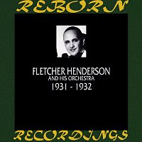 Fletcher Henderson And His Orchestra – 1931-1932 (HD Remastered)