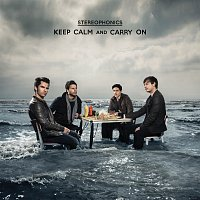 Stereophonics – Keep Calm And Carry On [International Bonus Track Version]