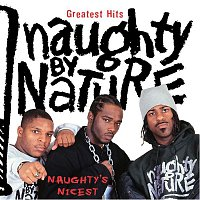 Naughty By Nature – Greatest Hits: Naughty's Nicest