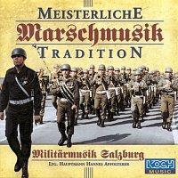 Militarmusik Salzburg – Meisterliche Marschmusiktradition