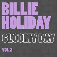 Billie Holiday – Cloomy Day Vol. 2