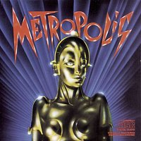 Giorgio Moroder – Metropolis - Original Motion Picture Soundtrack
