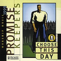 Maranatha! Promise Band – Promise Keepers - Choose This Day