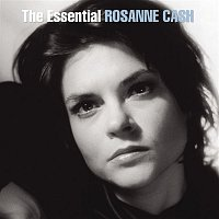 Rosanne Cash – The Essential Rosanne Cash