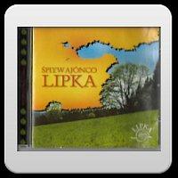 Kapela Lipka – Śpiywajónco Lipka