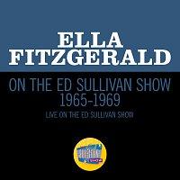 Ella Fitzgerald – Ella Fitzgerald On The Ed Sullivan Show 1965-1969 [Medley/Live On The Ed Sullivan Show 1965-1969]