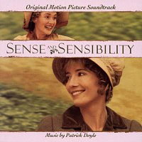 Patrick Doyle, Robert Ziegler, Tony Hymas, Jonathan Snowdon, Robert Hill, Richard Morgan – Sense & Sensibility - Original Motion Picture Soundtrack