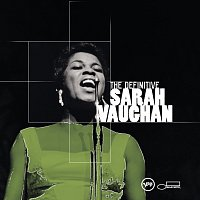 Sarah Vaughan – The Definitive Sarah Vaughan