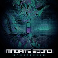 Minority Sound – Cyberdosed