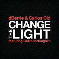 dBerrie, Carlos Cid, Collin McLoughlin – Change The Light