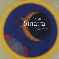 Frank Sinatra – All of Me